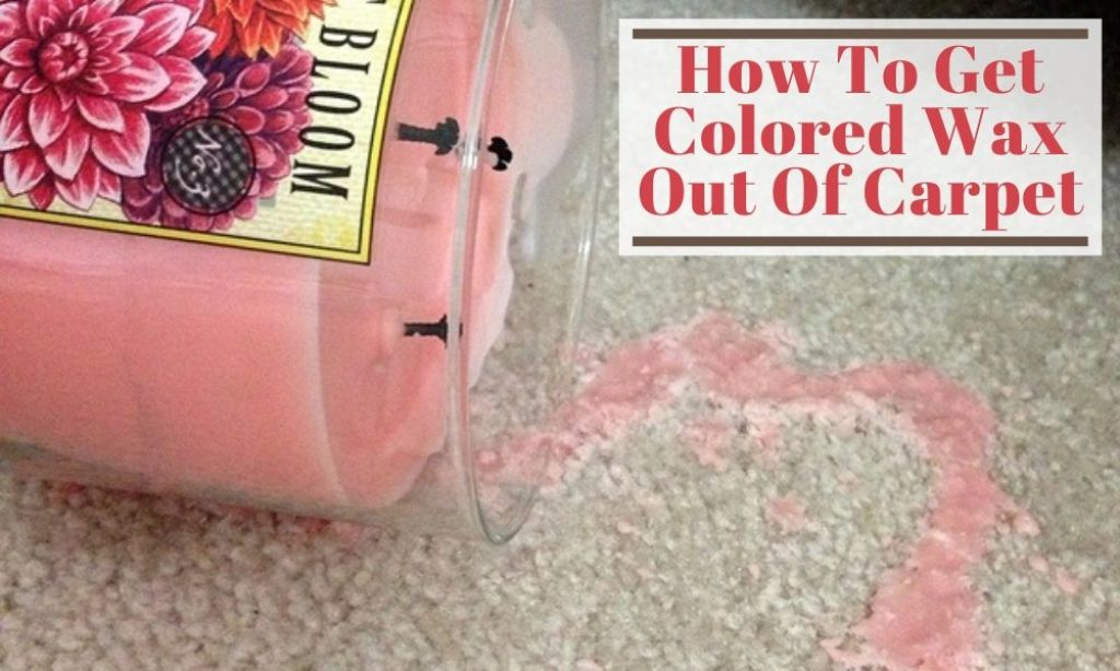 How to Get Colored Wax Out of Carpet