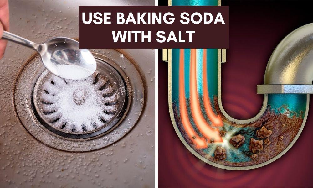 Use baking soda with salt