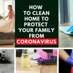 How to clean home to protect your family from Coronavirus