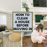 how to clean a house before moving in