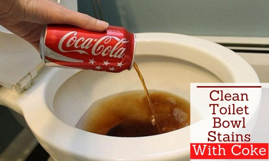 Clean Toilet Bowl Stains With Coke