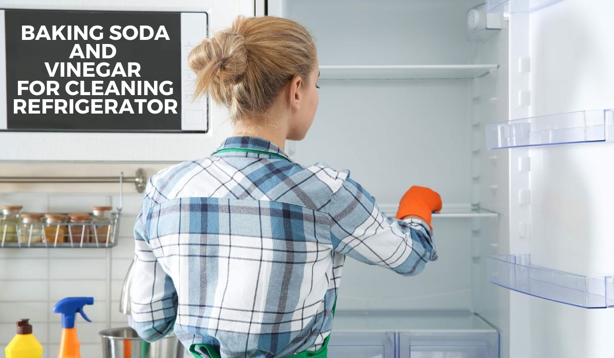 baking soda and vinegar for cleaning refrigerator
