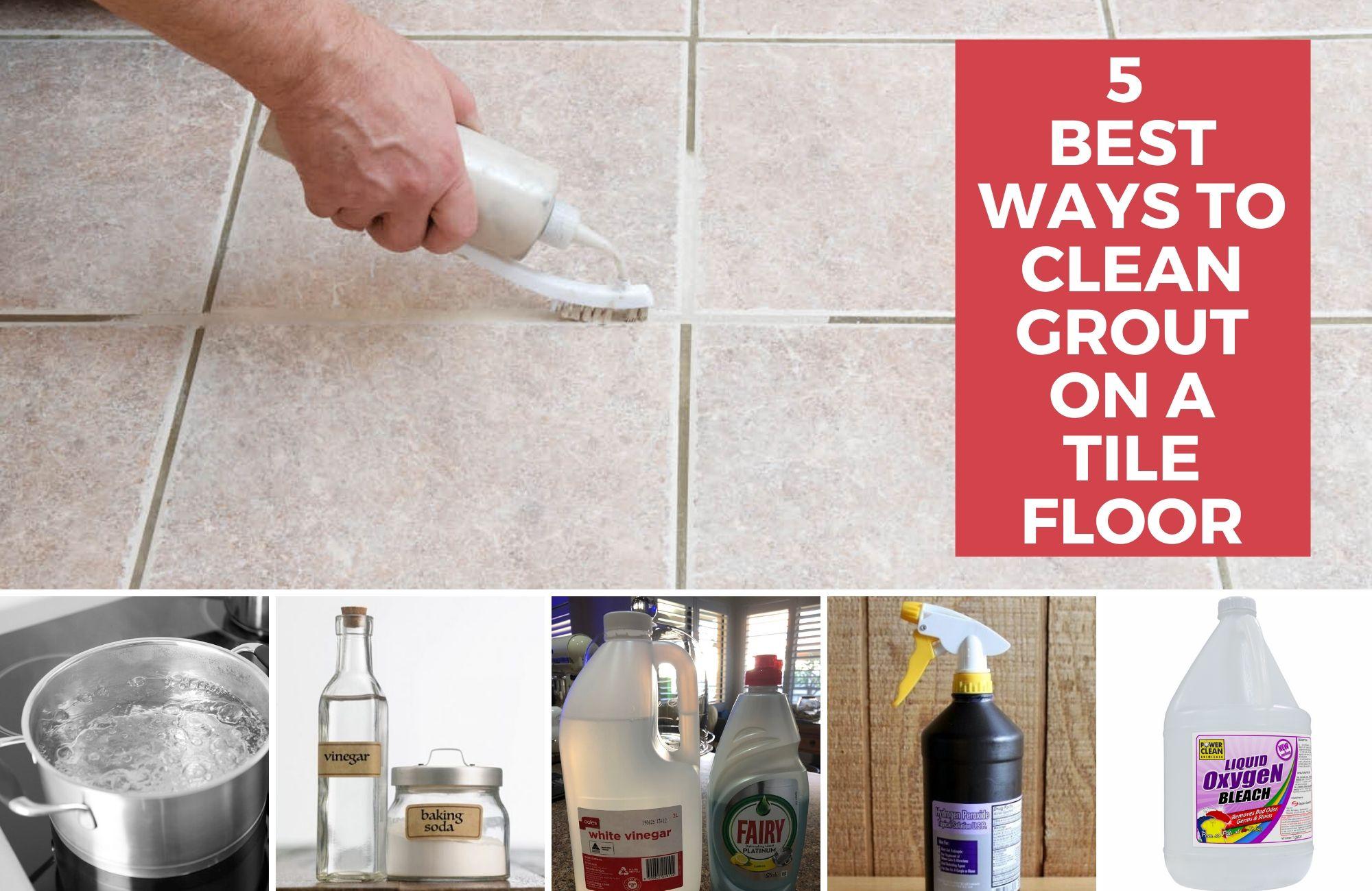 Best ways to clean grout on a tile floor