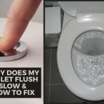 why does my toilet flush slow