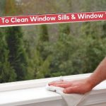 How To Clean Window Sills & Window Tracks