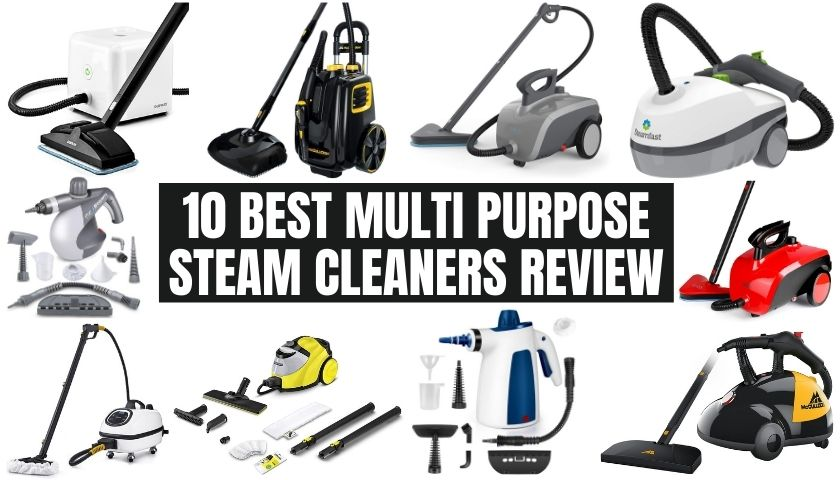 10 Best Multi Purpose Steam Cleaners Review