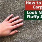 how to make carpet look new and fluffy again