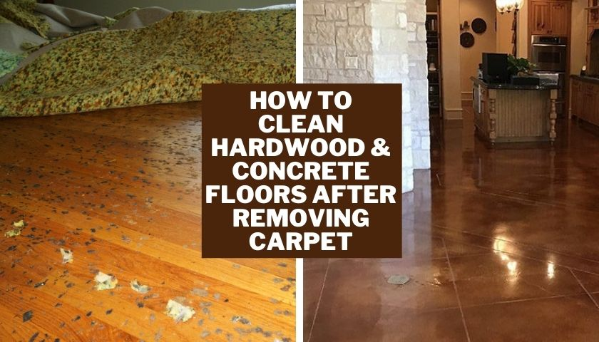 How to Clean Hardwood Concrete Floors After Removing Carpet