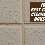 best grout cleaners and brushes