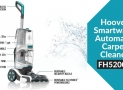 Hoover Smartwash Automatic Carpet Cleaner FH52000 Review