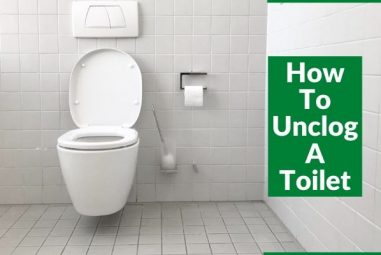 How to Unclog a Toilet | 7 Best & Effective Ways