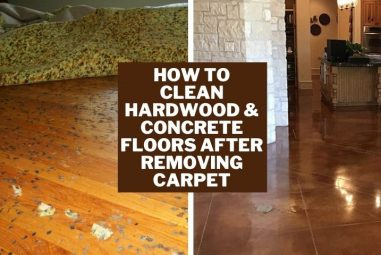 How to Clean Hardwood & Concrete Floors After Removing Carpet