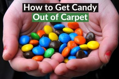 How to Get Candy Out of Carpet | Complete Solution