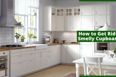 How to Get Rid of Smelly Cupboards | Here Are the Solutions
