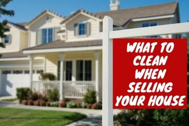What To Clean When Selling Your House (Defined Checklist)
