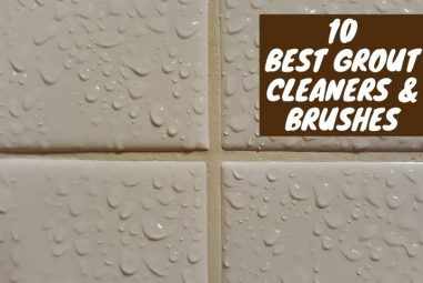 10 Best Grout Cleaners and Brushes in 2021 | Pick the Best one