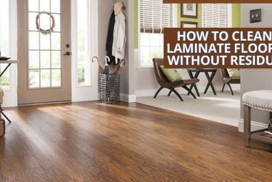 5 Effective Methods to Clean Laminate Floors Without Residue