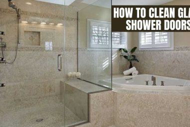 How to Clean Glass Shower Doors | Get a Sparkle Look