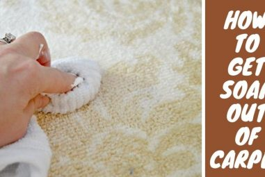How to Get Soap Out of Carpet | 5 Easy & Best Methods